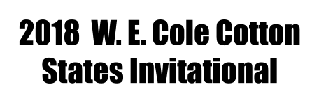 2018  W. E. Cole Cotton  States Invitational